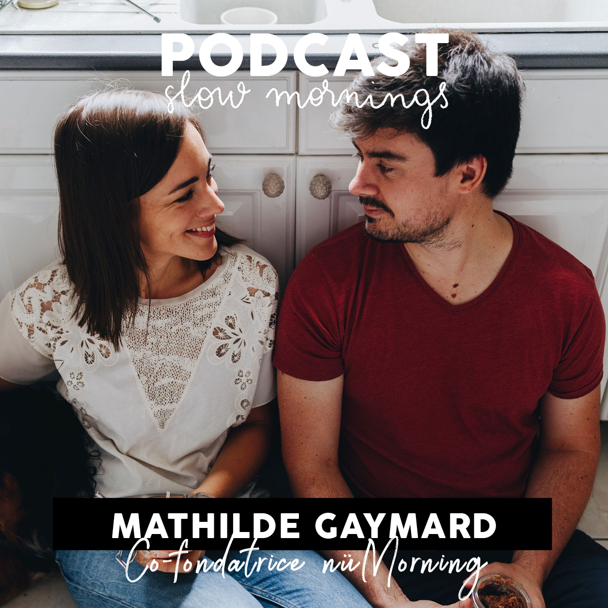 Mathilde Gaymard Co-fondatrice nüMorning podcast