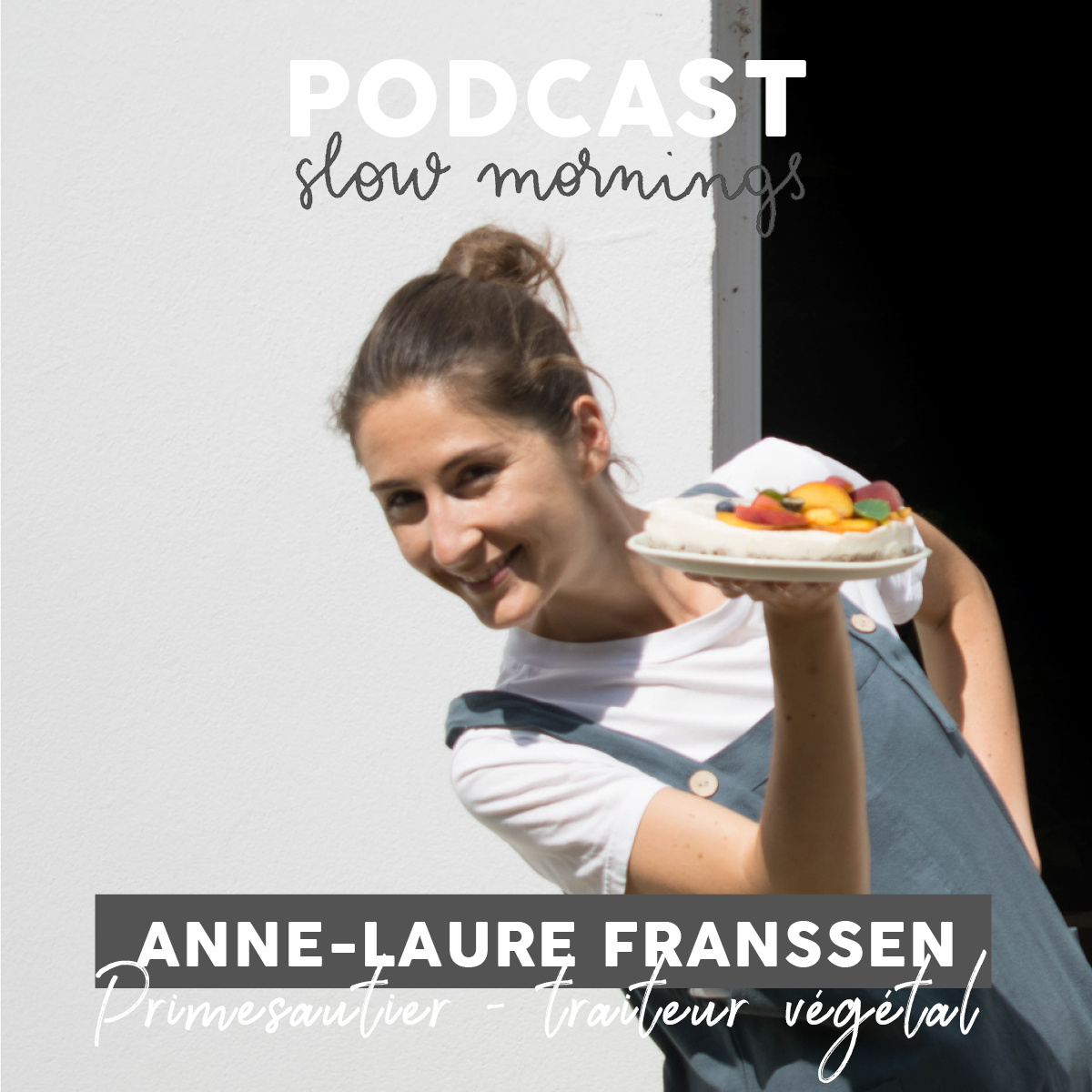 Podcast Anne-Laure Franssen Primesautier