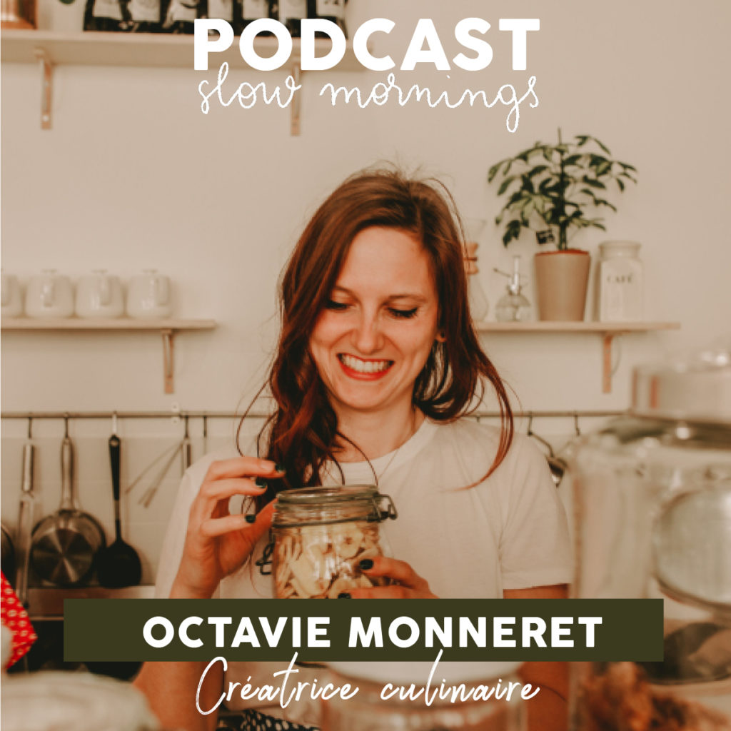 Podcast Octavie Créatrice culinaire Octavie and the foodies